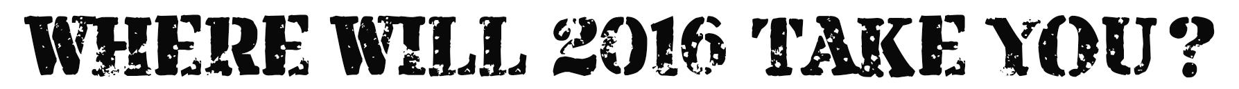 Where Will 2016 Take You?